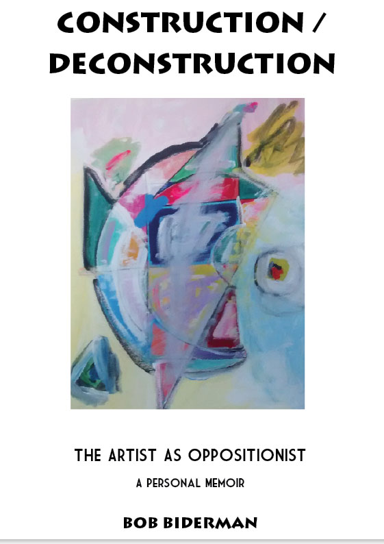 Construction / Deconstruction: The Artist as Oppositionist